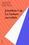 Damien Chavanat - Jonathan Cap Tome 7 - La Guitare survoltée.