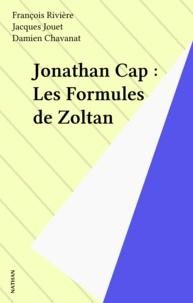 Damien Chavanat - Jonathan Cap - Tome 1, Les Formules de Zoltan.