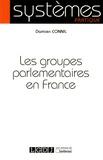 Damien Connil - Les groupes parlementaires en France.
