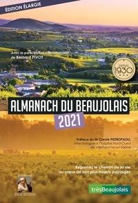 Damien Corban et Marie-Pierre Jandeau - Almanach du Beaujolais.