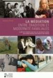 Damien d' Ursel - La médiation, entre tradition et modernité familiales - Le défi de la médiation pour tous, par une prise en compte des modèles familiaux, des valeurs et des cultures.