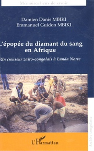 Histoiresdenlire.be L'épopée du diamant du sang en Afrique - Un creuseur Zaïro-Congolais à Lunda Norte Image