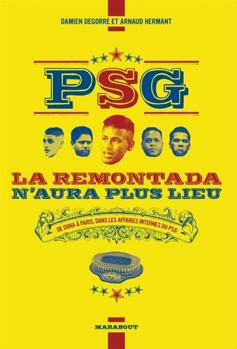 Damien Degorre et Arnaud Hermant - PSG la remontada n'aura plus lieu.