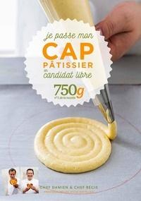 Damien Duquesne et Régis Garnaud - Je passe mon CAP pâtissier en candidat libre.
