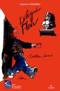 Damien Durand - Délégué Flash. - Edition 2001.