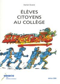 Elèves citoyens au collège- Guide des électrices, des électeurs et des délégué(e)s au collège - Damien Durand | Showmesound.org