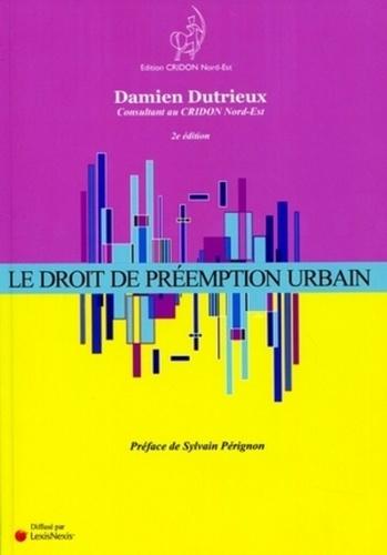 Damien Dutrieux - Le droit de préemption urbain.