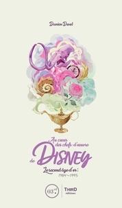 Damien Duvot - Au coeur des chefs-d'oeuvre de Disney - Le second âge d'or: 1984-1995.