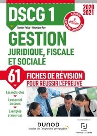 Damien Falco et Véronique Roy - DSCG 1 Gestion juridique, fiscale et sociale - Fiches de révision - 2020-2021.