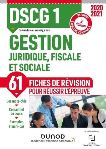 Gestion juridique, fiscale et sociale DSCG 1. Fiches de révision  Edition 2020-2021