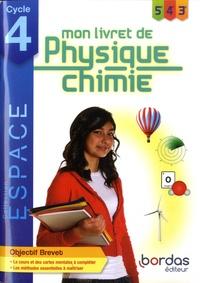 Damien Faraco - Physique Chimie 5e 4e 3e Cycle 4 Espace - Mon livret de Physique Chimie.