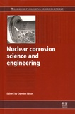 Damien Féron - Nuclear Corrosion Science and Engineering.