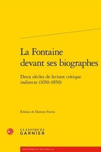 Deedr.fr La Fontaine devant ses biographes - Deux siècles de lecture critique indirecte (1650-1850) Image