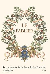 Damien Fortin et Patrick Dandrey - Le Fablier - La Fontaine et la jeunesse ; La Fontaine et la nature ; Itinérances de la fable ; Transmissions, transferts et transactions III.