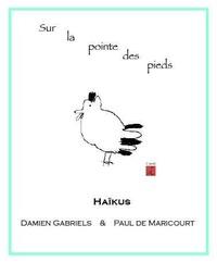 Damien Gabriels - Sur la pointe des pieds.