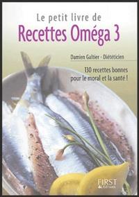 Damien Galtier - Le petit livre de recettes oméga 3.