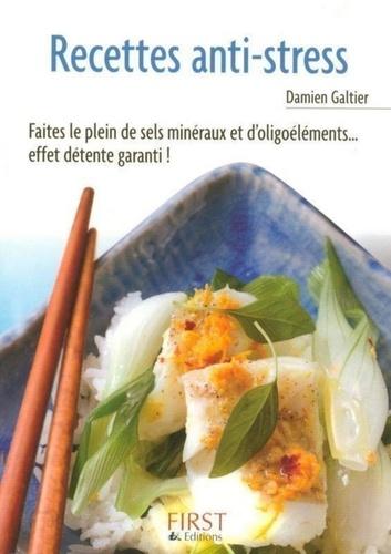 Damien Galtier - Recettes anti-stress.