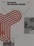 Damien Gautier et Florence Roller - Concevoir une identité visuelle.