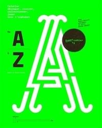 Damien Gautier et Claire Gautier - De A à Z - Jouer avec l'alphabet.
