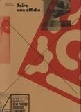 Damien Gautier et Florence Roller - Faire une affiche.