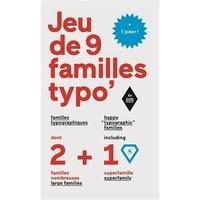Damien Gautier - Jeux de 9 familles typographiques - (Dont 2 familles nombreuses, 1 superfamille et 1 joker).