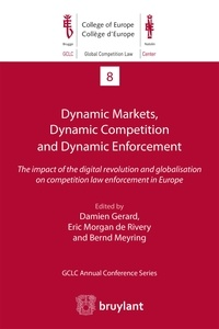 Dynamic Markets and Dynamic Enforcement - The impact of the digital revolution and globalisation on competition law enforcement in Europe.pdf
