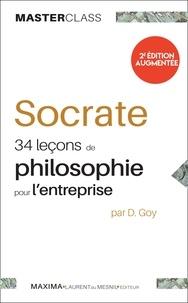 Damien Goy et  Socrate - Socrate - 34 leçons de philosophie pour l'entreprise.