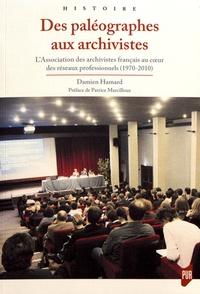 Deedr.fr Des paléographes aux archivistes - L'association des archivistes français au coeur des réseaux professionnels (1970-2010) Image