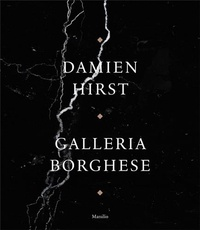 Damien Hirst - Damien hirst: galleria borghese /anglais.