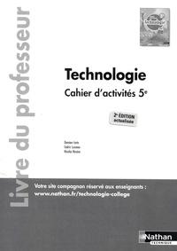 Damien Iceta et Cédric Lusseau - Technologie 5e Cahier d'activités - Livre du professeur.