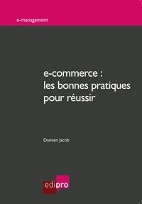Damien Jacob - E-commerce - Les bonnes pratiques pour réussir.