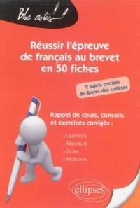 Réussir lépreuve de français au brevet en 50 fiches.pdf