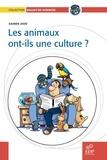 Damien Jayat - Les animaux ont-ils une culture ?.