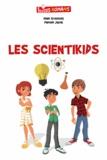 Damien Jayat et Alain Grousset - Les scientikids - L'homme aux trois mains.