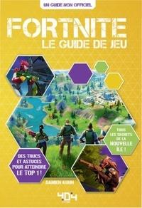 Damien Kuhn - Fortnite - Le guide de jeu.