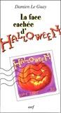 Damien Le Guay - La face cachée d'Halloween.