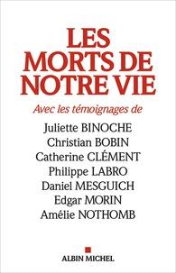Damien Le Guay et Jean-Philippe de Tonnac - Les morts de notre vie.