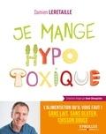 Damien Leretaille - Je mange hypotoxique.