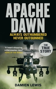 Damien Lewis - Apache Dawn - Always outnumbered, never outgunned..