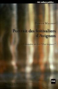 Damien Malinas - Portrait des festivaliers d'Avignon - Transmettre une fois ? Pour toujours ?.