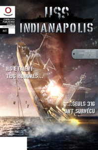 Damien Maric - USS Indianapolis Intégrale - Tomes 1 & 2.