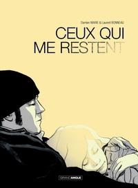 Damien Marie et Laurent Bonneau - Ceux qui me restent.