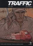 Damien Marie et Michaël Espinosa - Traffic Tome 2 : Echelle.