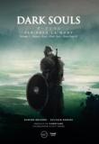 Damien Mecheri et Sylvain Romieu - Dark Souls. Par-delà la mort - Volume 1- Demon's Souls, Darks Souls et Dark Souls II.