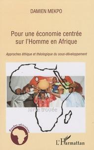 Galabria.be Pour une économie centrée sur l'Homme en Afrique - Approches éthique et théologique du sous-développement Image