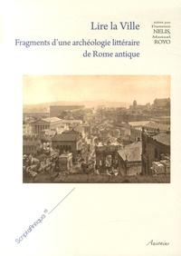 Deedr.fr Lire la ville - Fragments d'une archéologie littéraire de Rome antique Image