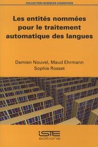 Damien Nouvel et Maud Ehrmann - Les entités nommées pour le traitement automatique des langues.
