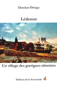 Damien Ortega - Lédenon - Un village des garrigues nîmoises.