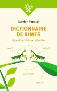 Damien Panerai - Dictionnaire de rimes - Et petit traité de versification.