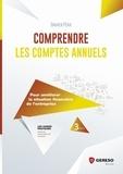 Damien Péan - Comprendre les comptes annuels - Pour améliorer la situation financière de l'entreprise.